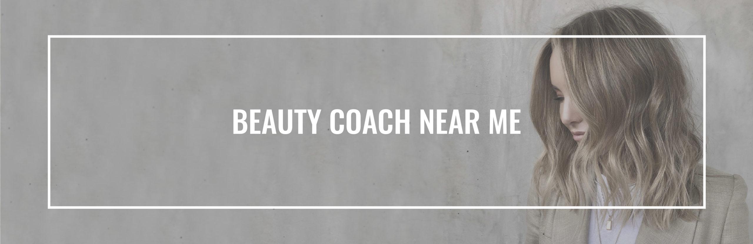 Beauty Coach Near Me-01